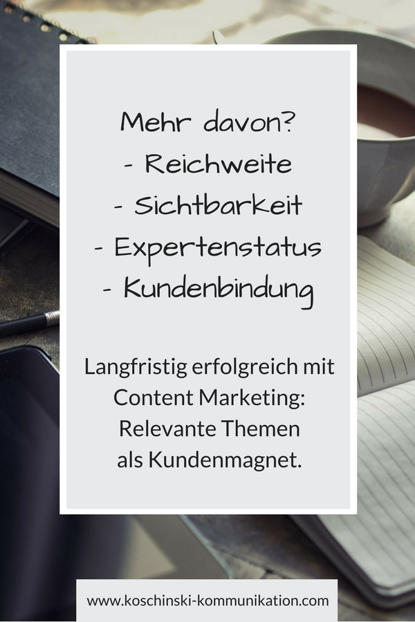 Content Marketing als Kundenmagnet.