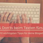 Die 10 wichtigsten Regeln beim Texten fürs Web.