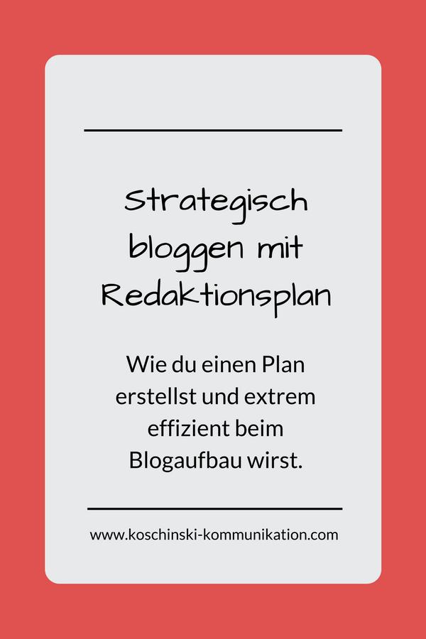 Strategisch bloggen mit Redaktionsplan.
