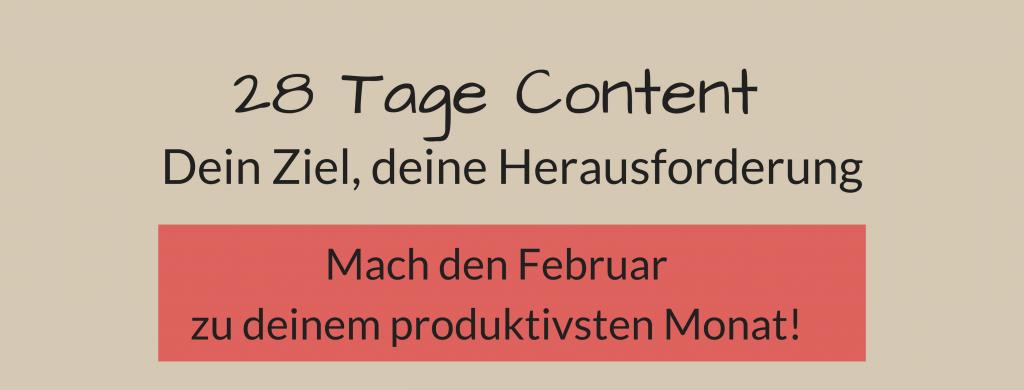 28 Tage Content Produktion - produktiver bloggen und arbeiten!