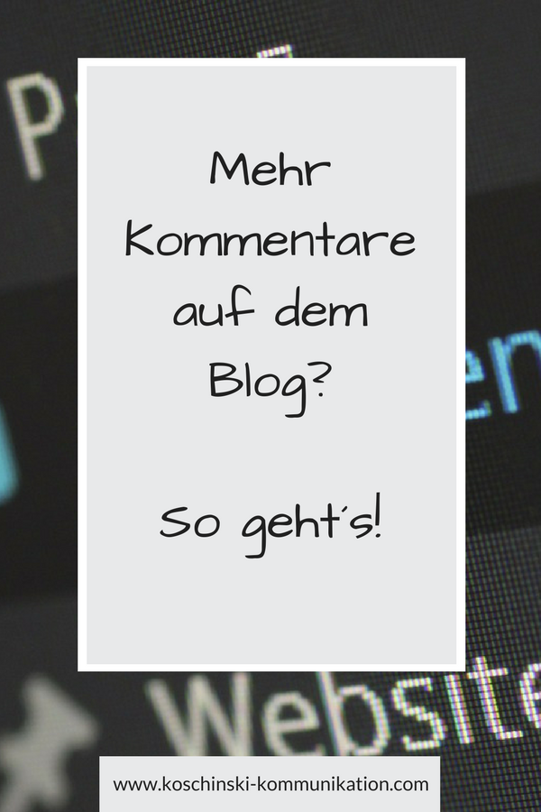 Mehr Kommentare auf dem Blog? So geht´s!