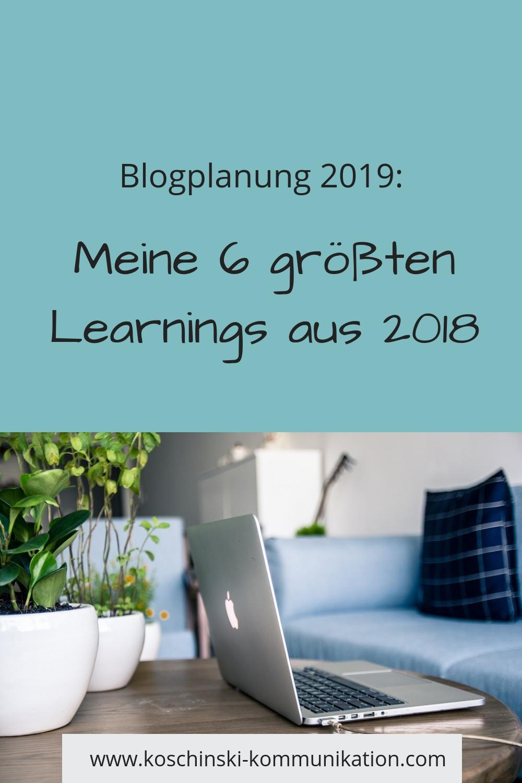 Rückblick 2018, die 6 größten Learnings, Blogplanung 2019
