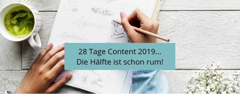 28 Tage Content 2019, Content produzieren, produktiver arbeiten, Schreibroutinen entwickeln