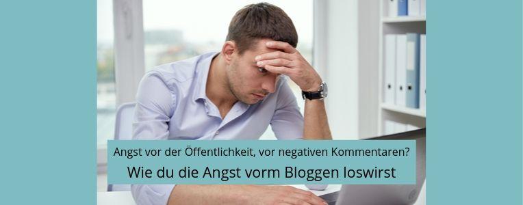 Angst vorm Bloggen, negativen Kommentaren, Shitstorm, Blogger-Mindset