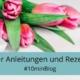Anleitung zum Bloggen, Blog Tipps, Schreib-Tipps, Erfolgsrezept Bloggen, 10minBlog