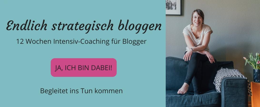Blogaufbau, strategisch bloggen, entspannt bloggen, Blog Coaching, Schreibcoaching