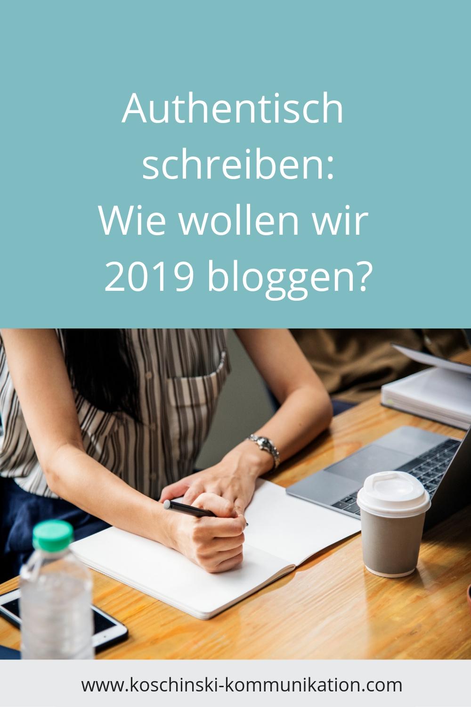 Authentisch schreiben, Bloggen 2019, Kommunikation im Web