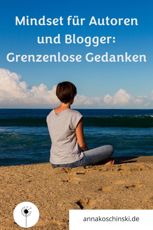 Mindset für Autoren und Blogger, Grenzenlose Gedanken, Mindset beim Schreiben
