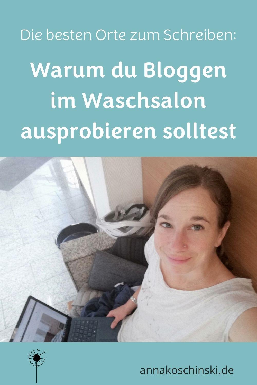 Schreiben im Waschsalon, gute Orte zum Schreiben, Bloggen mal anders