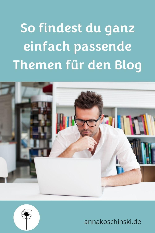 Passende Themen für den Blog finden, Blog Themen finden, Blogartikel schreiben