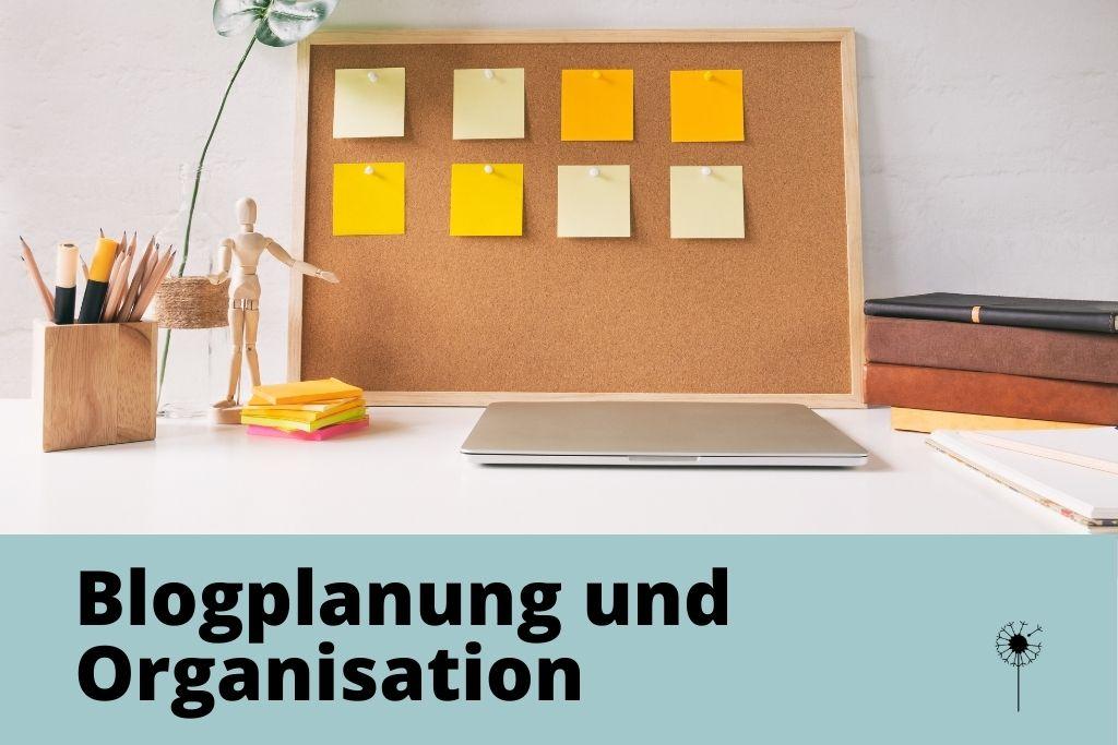 Blogplanung und Organisation beim Bloggen, Redaktionsplanung, Content Strategie