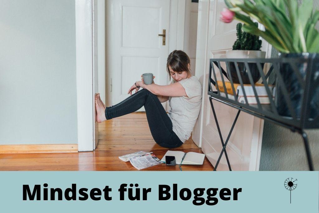 Mindset für Blogger, Mut und Stolz beim Bloggen, selbstbewusst bloggen, Haltung beim Bloggen