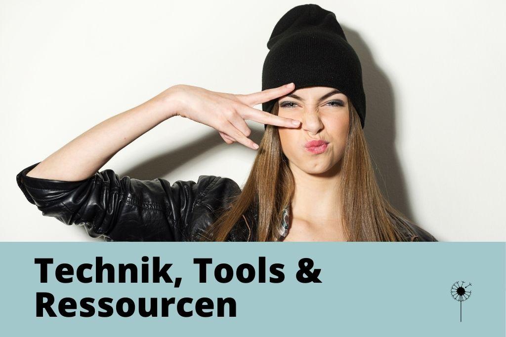 Technik, Tools, Ressourcen beim Bloggen, Schreibtechniken, Methoden, Übungen, besser bloggen